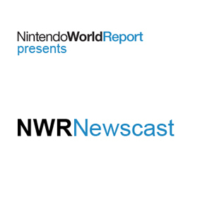 Episode 36: A Return to Normalcy - Newscast - Nintendo World