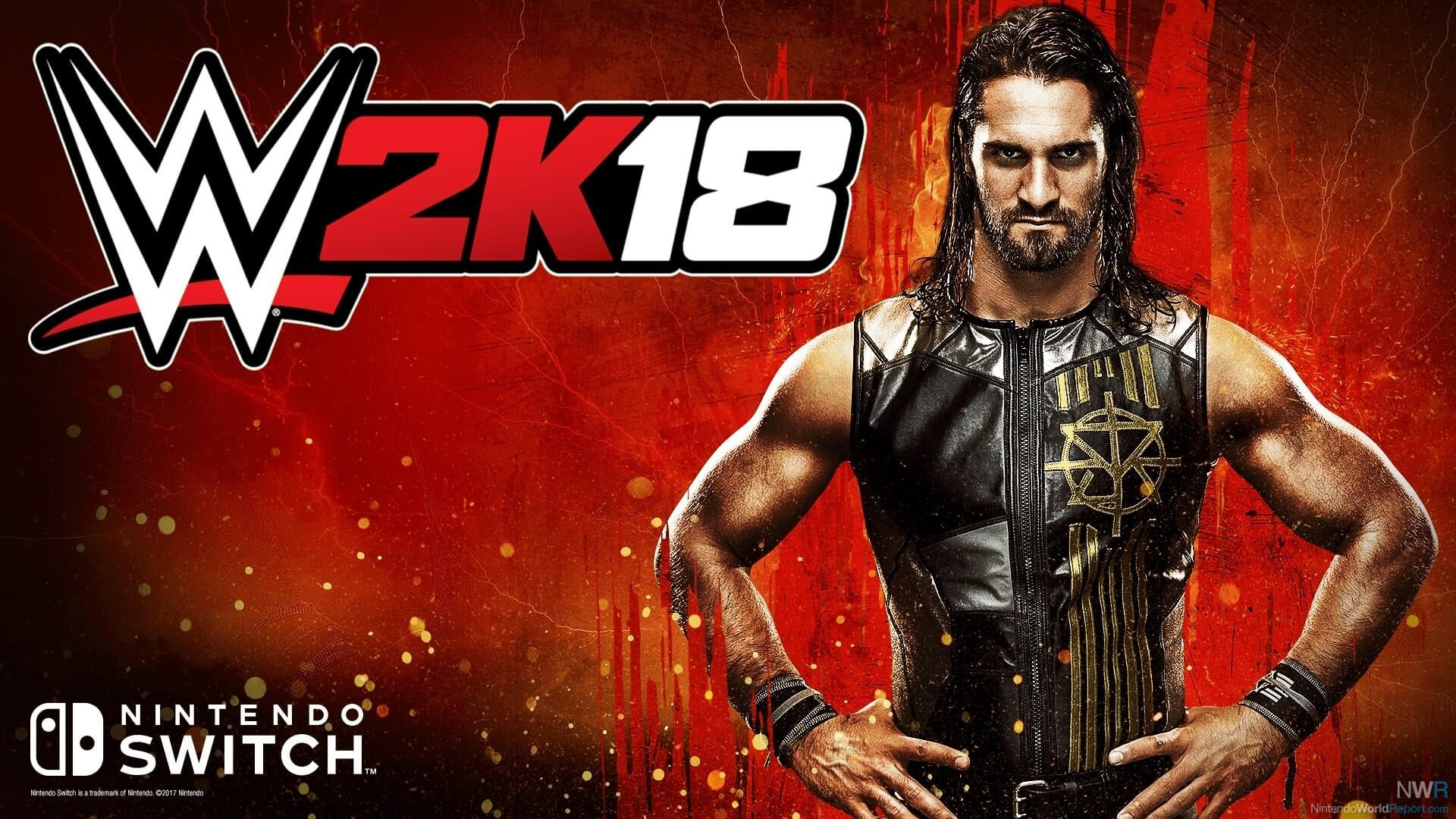 WWE 2K18 for Nintendo Switch Announced by Cover Star Seth Rollins